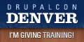 DrupalCon Denver 2012 - I'm Giving Training Sessions!
